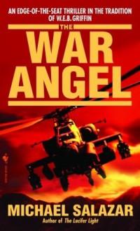 The War Angel - Michael Salazar