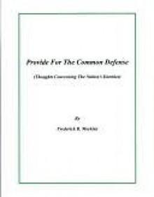Provide For The Common Defense - Frederick Meekins