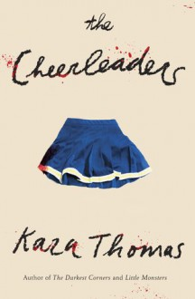 The Cheerleaders - Kara Thomas