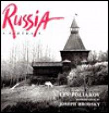Russia: A Portrait - Lev Poliakov