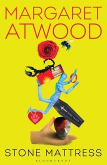 Stone Mattress - Margaret Atwood