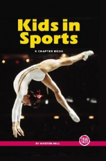 Kids in Sports - Kirsten Hall