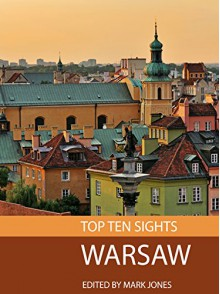 Top Ten Sights: Warsaw - Mark Jones