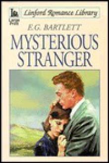 Mysterious Stranger - E.G. Bartlett