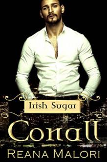 Conall (Irish Sugar) - Reana Malori