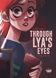 Through Lya's Eyes (Seeking the Truth Vol 1) - Elisa Carbone,Justine Cunha