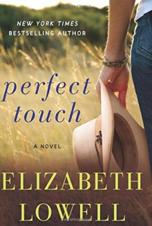 Perfect Touch: A Novel - Elizabeth Lowell