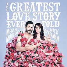Greatest Love Story Ever Told, The - Megan Mullally,Nick Offerman