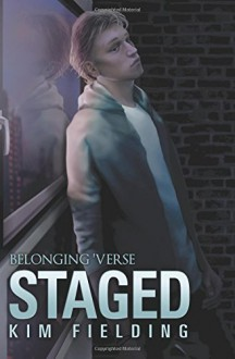 Staged (Belonging) - Kim Fielding
