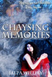 Chaysing Memories (Chaysing Trilogy, #2) - Jalpa Williby