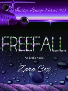 FREEFALL (The Indigo Lounge Series Book 5) - Zara Cox