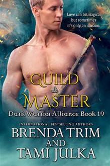 Guild Master (Dark Warrior Alliance #19) - Brenda Trim