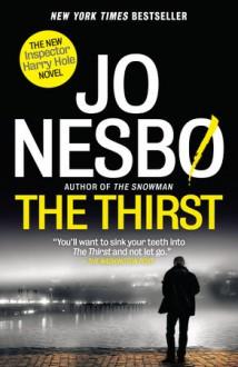 The Thirst: A Harry Hole Novel (Harry Hole Series) - Jo Nesbø