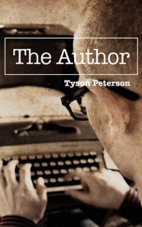 The Author - Tyson Peterson