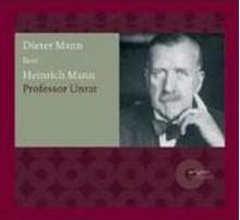 Professor Unrat - Heinrich Mann, Dieter Mann, Argon Verlag