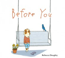 Before You - Rebecca Doughty
