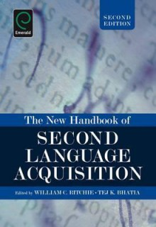 The New Handbook of Second Language Acquisition - William C. Ritchie, Tej K. Bhatia