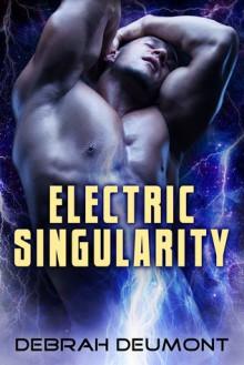 Electric Singularity - Debrah Deumont