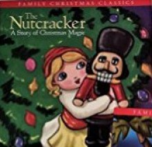 The Nutcracker A Story of Christmas Magic - Clement C. Moore, David A Cutting