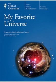 My Favorite Universe - Neil deGrasse Tyson