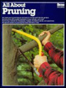 All about Pruning - Fred Buscher, Susan A. Roth, Susan McClure