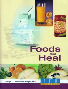 Foods That Heal - George D. Pamplona-Roger