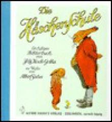 Die Häschenschule. Ein lustiges Bilderbuch - Albert Sixtus