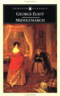 Middlemarch - George Eliot, Rosemary Ashton