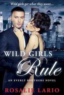 Wild Girls Rule - Rosalie Lario, Michelle Leah Olson