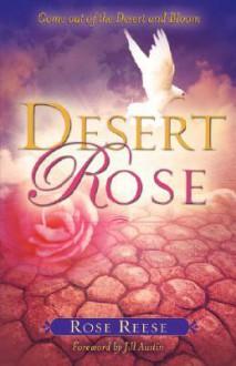 Desert Rose - Rose Reese