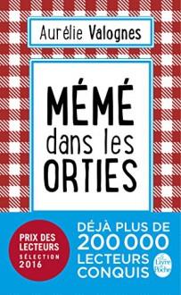 Mémé dans les orties (French Edition) - Aurélie Valognes