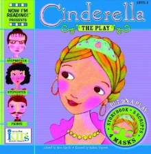 NIR! Plays: Cinderella - Level 2 (Now I'm Reading! Plays) - Nora Gaydos