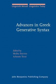 Advances in Greek Generative Syntax: In Honor of Dimitra Theophanopoulou-Kontou - Demetra Theophanopoulou-Kontou
