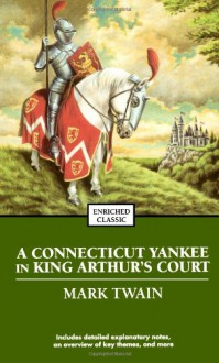 A Connecticut Yankee in King Arthur's Court - Mark Twain, Norman Dietz