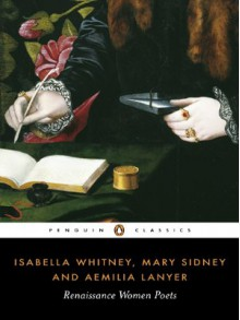Isabella Whitney, Mary Sidney and Amelia Lanyer: Renaissance Women Poets -