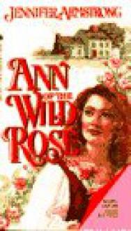 Ann of the Wild Rose Inn - Jennifer Armstrong