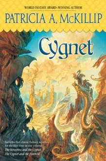 Cygnet - Patricia A. McKillip