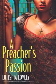 A Preacher's Passion - Lutishia Lovely