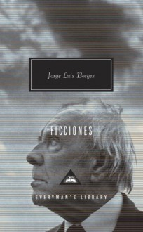 Ficciones - Jorge Luis Borges, John Sturrock, Anthony Kerringan