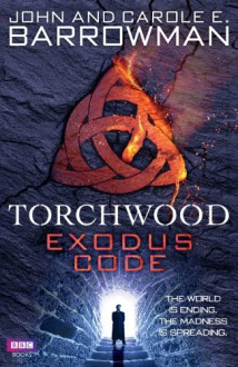 Exodus Code - Carole E. Barrowman, John Barrowman