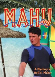 Mahu - Neil S. Plakcy