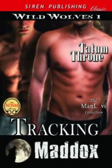 Tracking Maddox - Tatum Throne