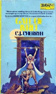 Gate of Ivrel - C.J. Cherryh