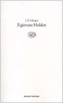 Il giovane Holden - J.D. Salinger, Adriana Motti