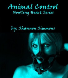 Animal Control - Shannon Simmons