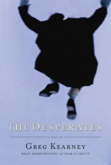 The Desperates - Greg Kearney