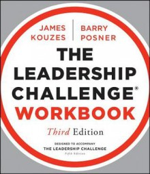 The Leadership Challenge Workbook - James M. Kouzes