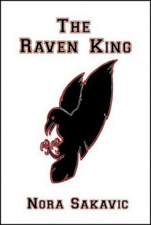 The Raven King - Nora Sakavic