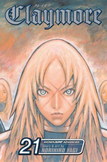 Claymore, Vol. 21: Corpse of the Witch - Norihiro Yagi
