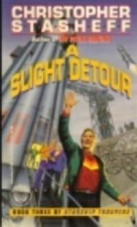A Slight Detour - Christopher Stasheff